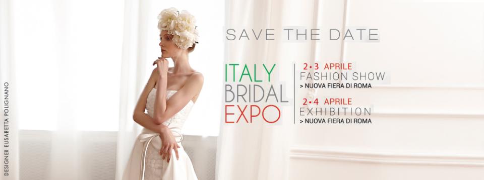 ITALY BRIDAL EXPO 2016  ROMA SI TINGE DI BIANCO